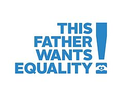 Be the Best Dad in the World! by Australian Marriage Equality