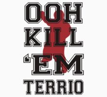 OOH KILL EM by incetelso