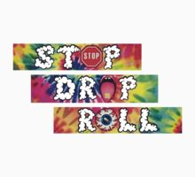 Stop drop and roll! by DopeShyt