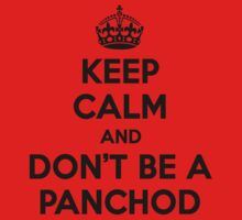 Keep Calm and Don't be a Panchod. Desi T-Shirt One Piece - Short Sleeve