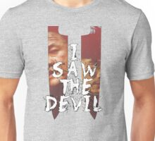 I Saw The Devil  Unisex T-Shirt