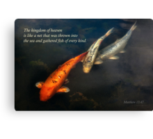 Inspirational - Gathering fish of Every kind - Matthew 13-47 Canvas Print