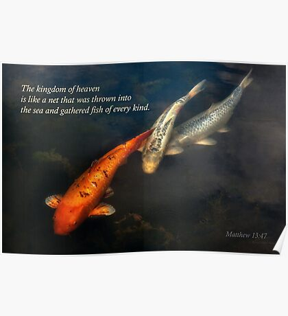 Inspirational - Gathering fish of Every kind - Matthew 13-47 Poster