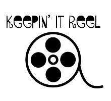 Keepin' It Reel by choustore