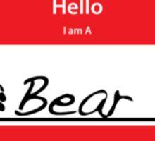 Hello I Am A: Bear T-SHIRT Sticker