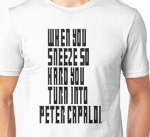 The worlds shortest regeneration Unisex T-Shirt