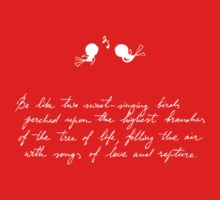 Be Like Two Sweet-Singing Birds [Red] Baby Tee