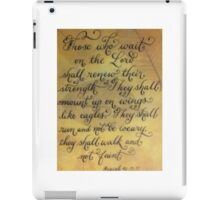 Encouraging Verse handwritten Isaiah 40 iPad Case/Skin
