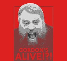 Gordon's Alive? Unisex T-Shirt