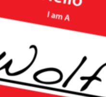 Hello I Am A: Wolf T-SHIRT Sticker