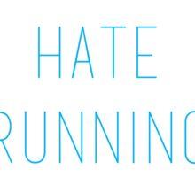 I hate running Sticker