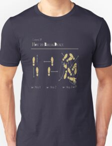 How to: Breakdance Unisex T-Shirt