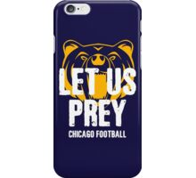 Let Us Prey - Chicago Bears iPhone Case/Skin