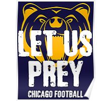 Let Us Prey - Chicago Bears Poster