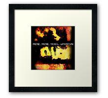 See -------> the Hand of Death awakes thee! HA HA! XD Framed Print