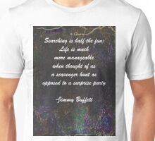 Jimmy Buffett Quote Unisex T-Shirt