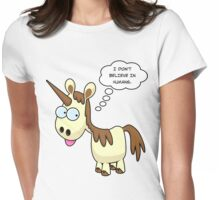 Unicorn Doesn't Believe Womens Fitted T-Shirt
