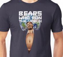 Bears Who Run The World! Unisex T-Shirt