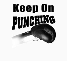 Keep On Punching (Black) Unisex T-Shirt