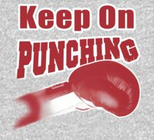 Keep On Punching (Red) by 319media