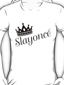 Slayonce T-Shirt