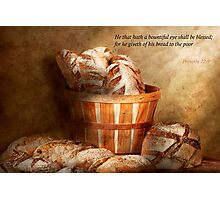 Inspirational - Your daily bread - Proverbs 22-9 Photographic Print