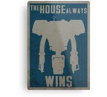 The House Always Wins Metal Print