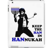 Keep the Han in Hannukah iPad Case/Skin