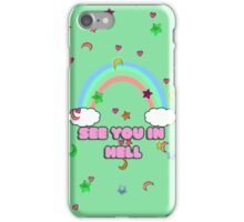 see you in hell (green phone) iPhone Case/Skin