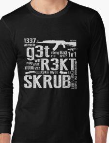 CounterStrike GetRektSkrub Long Sleeve T-Shirt