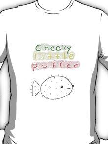 Cheeky Puffer T-Shirt