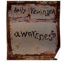 daily reminder (awareness) Poster