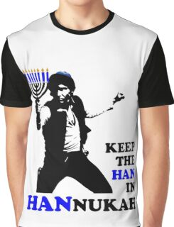 Keep the Han in Hannukah Graphic T-Shirt