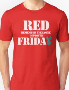 RED Friday remember everyone deployed Navy usaf Marines soldier Canada USA semper fi T-Shirt Tee Shirt Mens Ladies Womens gift MLG-1040 T-Shirt