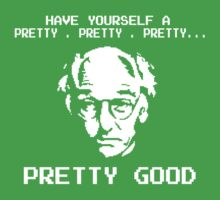 LARRY DAVID - Pretty Good Kids Clothes