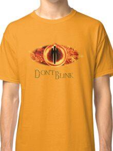 Sauron, don't blink Classic T-Shirt