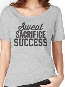 Sweat Sacrifice Success (Black) Women's Relaxed Fit T-Shirt