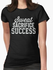 Sweat Sacrifice Success (White) Womens Fitted T-Shirt