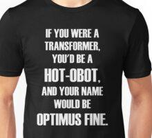 Pick Up Line T-Shirt: HOT-OBOT Unisex T-Shirt
