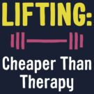 Lifting - Cheaper Than Therapy by MikeZuniga