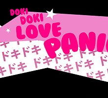 DOKI DOKI LOVE PANIC! by milholland