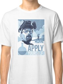 All you need to do is apply yourself. Classic T-Shirt