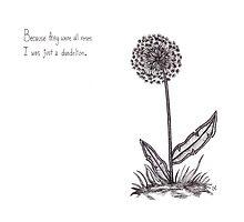 Dandelion by Grace Craig
