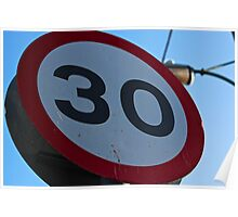 Thirty Speed Limit Sign Poster