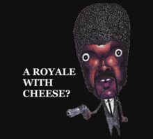 Royale with cheese? by Iddoggy