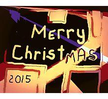 Merry Christmas 2015 Photographic Print