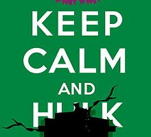 Keep Calm and ... - Hulk Smash by FuShark