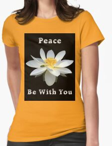 Lotus Flower Peace Be With You T-Shirt