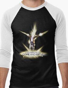 If you want my life... Men's Baseball ¾ T-Shirt