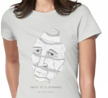 Death of a Salesman  Womens Fitted T-Shirt
